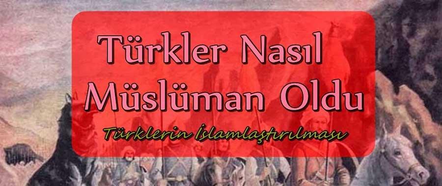 Türklerin İslamiyet'e Geçişi