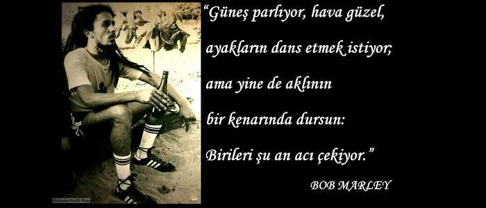 Bob Marley'in Ünlü Sözleri