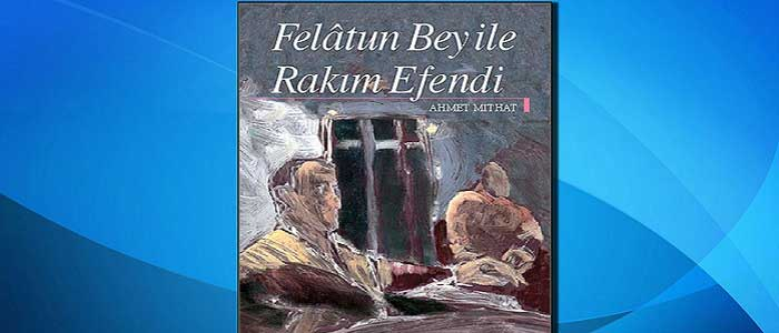 Ahmet Mithat Efendi'nin Eserleri
