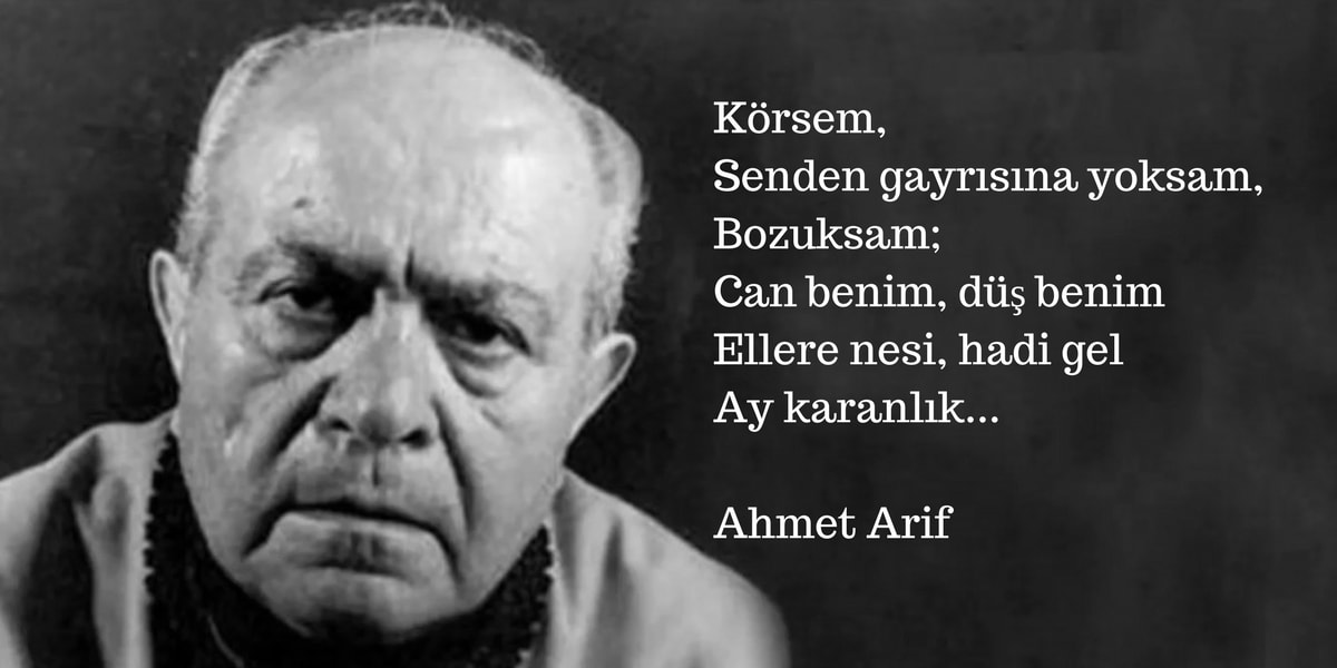 Ahmed Arif Kimdir?