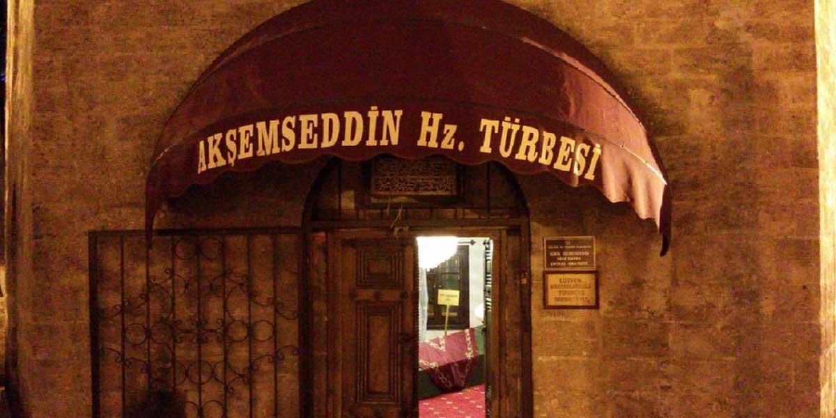 Akşemseddin'in Türbesi